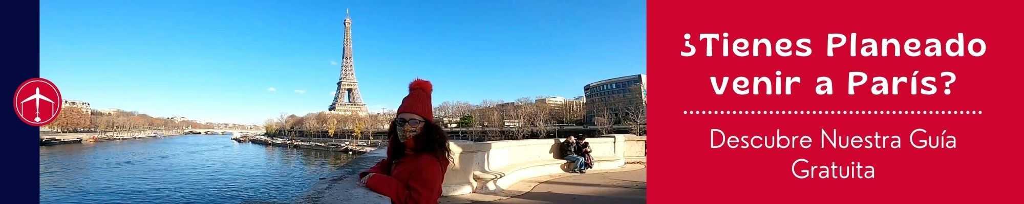 ¿Tienes Planeado venir a París_